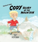 Cody Heart of the Mountain (The Elite Team ) Cover Image