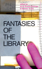 Fantasies of the Library Cover Image