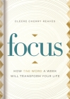 Focus: How One Word a Week Will Transform Your Life Cover Image