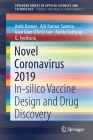 Novel Coronavirus 2019: In-Silico Vaccine Design and Drug Discovery Cover Image
