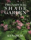 The Natural Shade Garden Cover Image