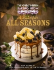 The Great British Baking Show: A Bake for All Seasons Cover Image
