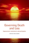 Governing Death and Loss: Empowerment, Involvement and Participation Cover Image