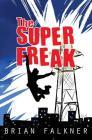 The Super Freak Cover Image