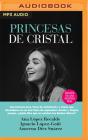 Princesas de Cristal (Narración En Castellano) Cover Image