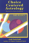 Choice Centered Astrology: The Basics Cover Image