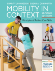 Mobility in Context: Principles of Patient Care Skills Cover Image