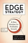 Edge Strategy: A New Mindset for Profitable Growth Cover Image