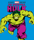 The Incredible Hulk: My Mighty Marvel First Book (A Mighty Marvel First Book) Cover Image