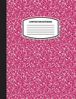 Classic Composition Notebook: (8.5x11) Wide Ruled Lined Paper Notebook Journal (Magenta) (Notebook for Kids, Teens, Students, Adults) Back to School Cover Image