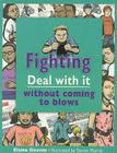 Fighting: Deal with It Without Coming to Blows Cover Image