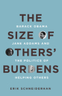 The Size of Others' Burdens: Barack Obama, Jane Addams, and the Politics of Helping Others Cover Image