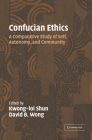Confucian Ethics: A Comparative Study of Self, Autonomy, and Community Cover Image