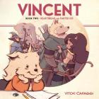 Vincent Book Two: Heartbreak and Parties 101 Cover Image