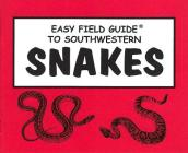 Easy Field Guide to Southwestern Snakes (Uk) (Easy Field Guides) Cover Image