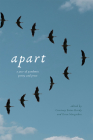 Apart: A Year of Pandemic Poetry and Prose Cover Image