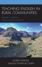 Teaching English in Rural Communities: Toward a Critical Rural English Pedagogy Cover Image