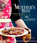 Mother's Best: Comfort Food That Takes You Home Again Cover Image