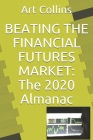 Beating the Financial Futures Market: The 2020 Almanac Cover Image