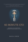 60 Minute CFO: Bridging the Gap Between Business Owner, Banker, and CPA Cover Image