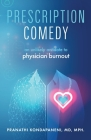 Prescription Comedy: An Unlikely Antidote to Physician Burnout Cover Image