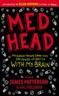 Med Head: My Knock-down, Drag-out, Drugged-up Battle with My Brain Cover Image