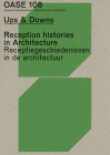 Oase 108: Ups & Downs: Reception Histories in Architecture Cover Image