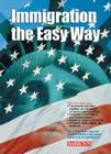 Immigration the Easy Way Cover Image