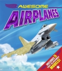 Awesome Airplanes [With Easy to Assemble Models] Cover Image