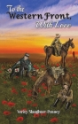 To the Western Front, with Love Cover Image
