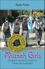 Mitzvah Girls: Bringing Up the Next Generation of Hasidic Jews in Brooklyn Cover Image