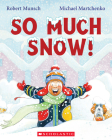 So Much Snow! Cover Image