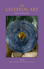 The Celestial Art: Essays on Astrological Magic (Western Esotericism in Context) Cover Image