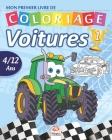 Mon premier livre de coloriage - Voitures 1: Livre de Coloriage Pour les Enfants de 4 à 12 Ans - 27 Dessins - Volume 1 Cover Image