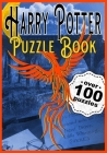 Harry Potter Puzzle Book: The Perfect Hogwarts and Wizarding Trivia Quiz Book Cover Image
