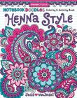 Notebook Doodles Henna Style: Coloring & Activity Book Cover Image