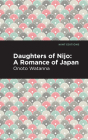 Daughters of Nijo: A Romance of Japan Cover Image