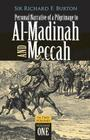 Personal Narrative of a Pilgrimage to Al-Madinah and Meccah, Volume One (Personal Narrative of a Pilgrimage to Al-Madinah & Meccah #1) Cover Image