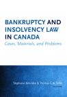 Bankruptcy and Insolvency Law in Canada: Cases, Materials, and Problems Cover Image