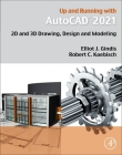 Up and Running with AutoCAD 2021: 2D and 3D Drawing, Design and Modeling Cover Image