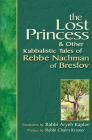 Lost Princess: And Other Kabbalistic Tales of Rebbe Nachman of Breslov Cover Image