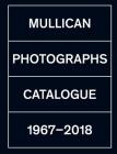 Matt Mullican: Photographs: Catalogue 1971-2018 Cover Image
