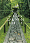 Japanese Gardens: Kyoto Cover Image