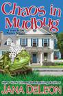 Chaos in Mudbug (Ghost-In-Law Mystery Romance #6) Cover Image