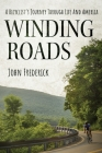 Winding Roads: A Bicyclist's Journey through Life and America Cover Image