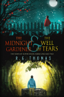The Midnight Gardener & The Well of Tears (The Town of Superstition) Cover Image