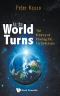 As the World Turns: The History of Proving the Earth Rotates Cover Image