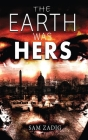 The Earth Was Hers Cover Image
