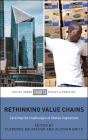 Rethinking Value Chains: Tackling the Challenges of Global Capitalism Cover Image