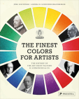 The Finest Colors for Artists: The History of the Art Paint Factory H. Schmincke & Co. Cover Image
